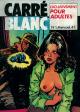 Éditions S.E.P.P. : CARRÉ BLANC - N° 1