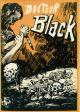 Fascicule sans mention d'éditeur : DOCTEUR BLACK