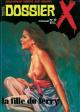 DOSSIER X - N° 10 - « La Fille du ferry »