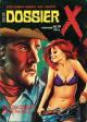 DOSSIER X - N° 11 (/ N° 10) - « Le Chasseur de femmes »