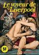 HISTOIRES NOIRES - Non N° - Num. int. 4 - « Le Voyeur de Liverpool »