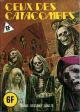 HORS SÉRIE JAUNE - Non N° - (A 13 / B 5) - Non Num. int. (75 - p.193) - « Ceux des catacombes »