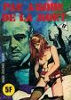 HORS SÉRIE JAUNE - Non N° - (A 8) - Num. int. 59 - « Par amour de la mort »