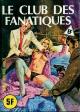 HORS SÉRIE JAUNE - Non N° - (A 9 / B 1) - Num. int. 61 - « Le Club des fanatiques »