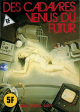 HORS SÉRIE VERT - Non N° - (A 8) - Num. int. 55 - « Des cadavres venus du futur »