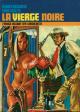 LA VIERGE NOIRE - N° 6