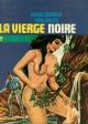 LA VIERGE NOIRE - N° 7