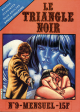 LE TRIANGLE NOIR - N° 9