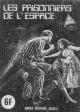 SÉRIE VERTE - « Les Prisonniers de l'espace » - (N° 68) - Num. int. 82 (source B. J.)