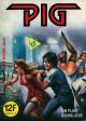 PIG - N° 3 - « Un plan diabolique »