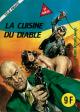 TÉLÉ-PIRATE - « La Cuisine du diable » - Non N° - (N° 3) - Titré et Numéroté N° 3 en page 3 - Num. int. 3
