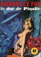 SÉRIE BLEUE - Non N° - Num. int. 2 - « Pierrot le fou - Le Dur de Pigalle »