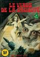 SÉRIE VERTE - N° 46 - Num. int. 56 - « Le Virus de la cruauté »