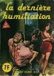 SÉRIE BLEUE - « La Dernière humiliation » - Non N° - (N° 81) - Num. int. 95 (source F. L.)