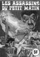 SÉRIE JAUNE - « Les Assassins du petit matin » - (N° 50) - Num. int. 63 (source B. J.)